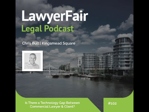 Is There a Technology Gap Between Commercial Lawyer & Client? LawyerFair Legal Podcast #102
