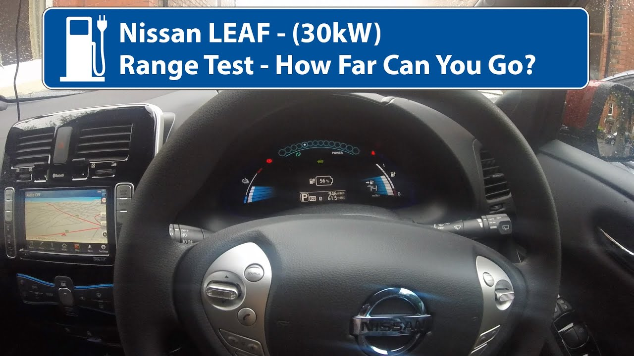 Nissan LEAF 30kw   Range Test   YouTube
