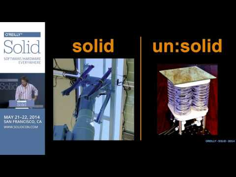 "Saul Griffith, ""SOFT, not SOLID: Beyond Traditional Hardware Engineering"" - Solid 2014"