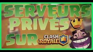 Clash Royale-SERVEUR PRIVÉ+Telechargement👇