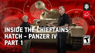Inside the Chieftain's Hatch - Panzer IV Pt. 1