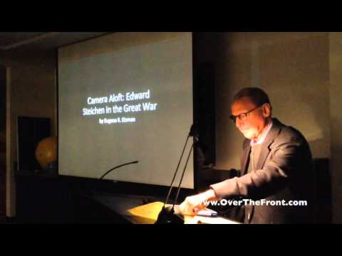 Camera Aloft: Edward Steichen In The Great War by Gene Eisman