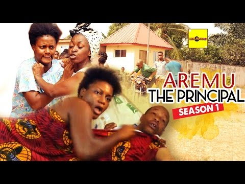 Aremu The Principal 1 - 2016 Latest Nigerian Nollywood Movie