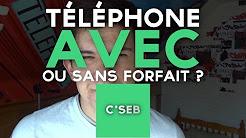 [FR] telephone avec ou sans forfait ?