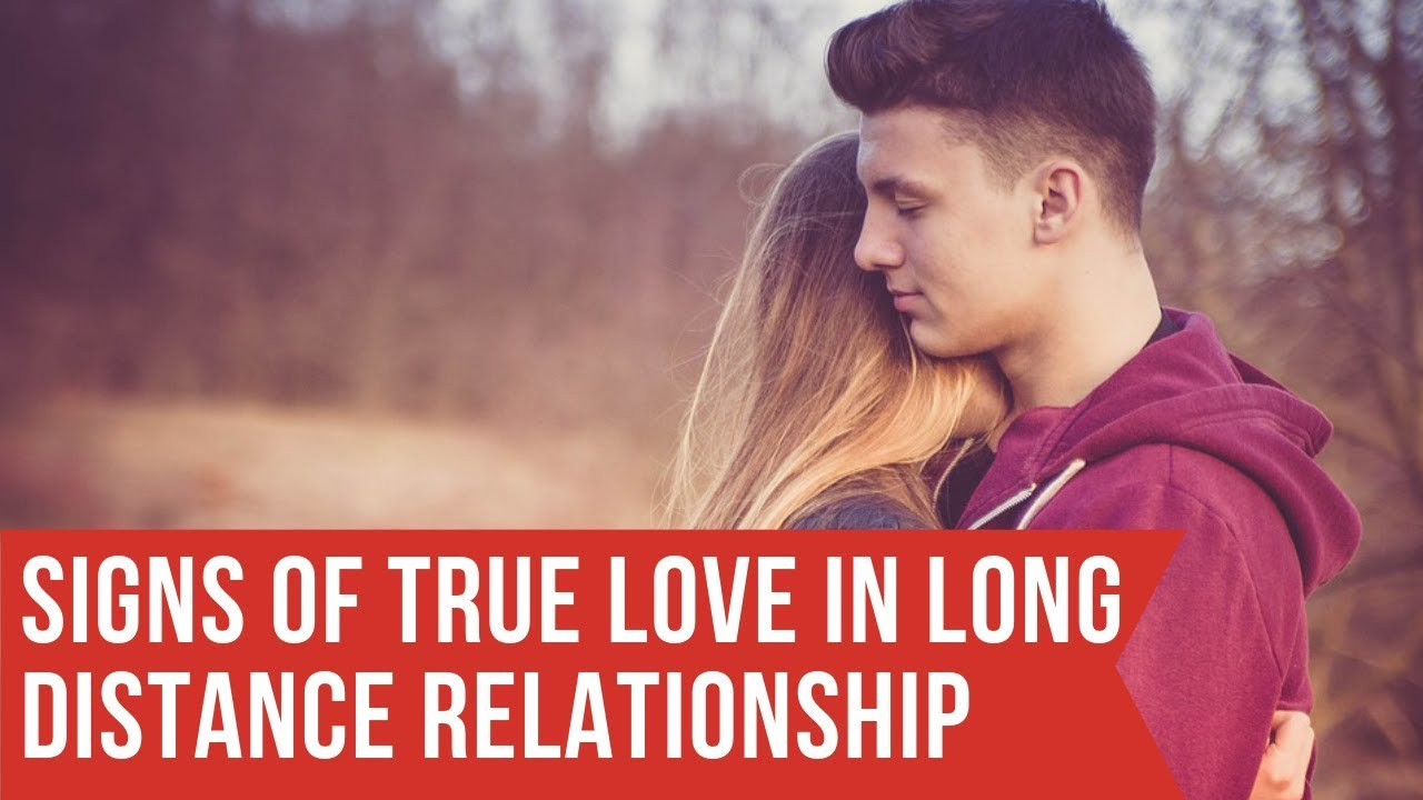 Signs of True Love in a Long Distance Relationship