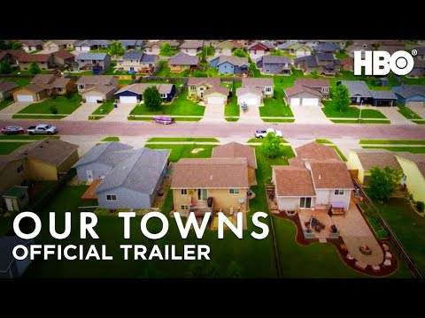 Our Towns (2021): Official Trailer | HBO