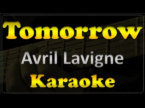 Avril Lavigne - Tomorrow - Acoustic Guitar Karaoke # 6