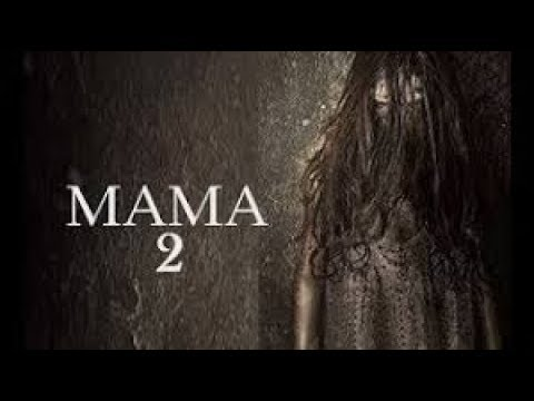 MAMA 2 | OFFICIAL TRAILER HD | NEW HOLLYWOOD MOVIE