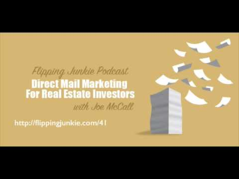 Direct Mail Marketing for Real Estate Investors: Flipping Junkie Podcast (episode 41)