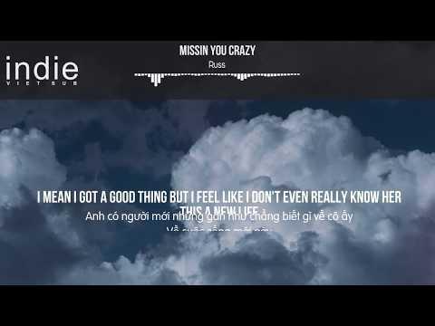 [Vietsub+Lyrics] Russ - Missin You Crazy