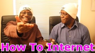 How To Internet