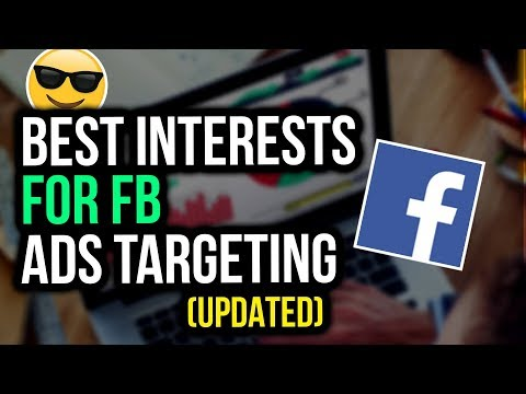 BEST Interests For Facebook Ads Targeting - Shopify Dropshipping