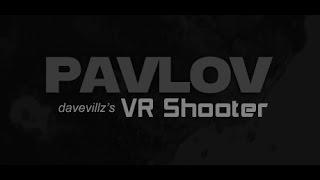 Quick pavlov- HTC VIVE VR