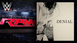"WWE: ""Denial"" (Monday Night RAW) [Bumper] Theme Song + AE (Arena Effect)"