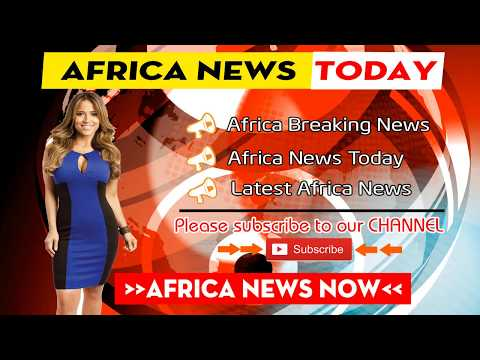 Africa News Today 08/6/2017 (#10) Latest Breaking News, Daily News and Hot News in Africa