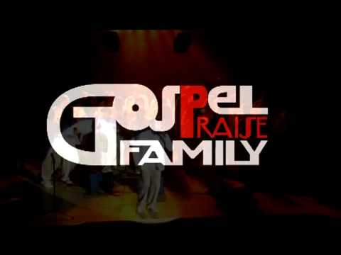 GOSPEL PRAISE FAMILY - Trailer