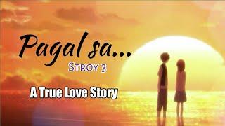 """Pagal sa"", Story 3 || A True Love Story || Damini & Shubham"