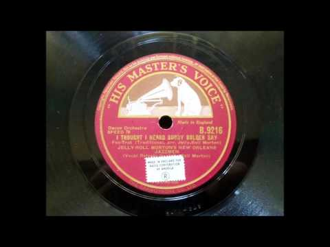 Jelly Roll Morton's New Orleans Jazzmen - I Thought I Heard Buddy Boldon Say