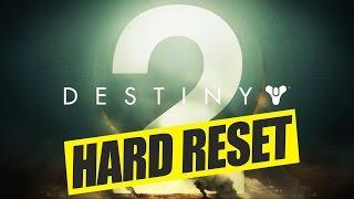 Destiny 2 Hard Reset - Na und?! [Destiny Gameplay Commentary Deutsch]