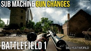 Battlefield 1 vs Battlefield 4 - Part 4: Sub Machine Gun / SMG Changes (Closed Alpha)