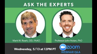 MacuHealth Webinar Series #4: Ask the Experts with Dr Mark Roark and Professor John Nolan