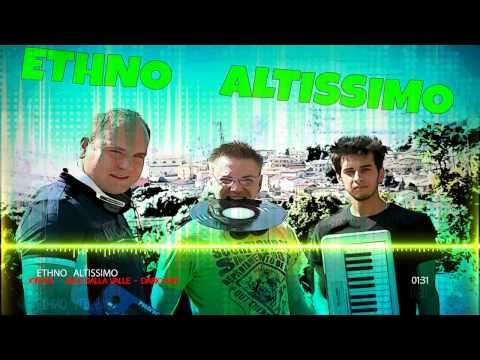 Ethno Altissimo by Jon Sia - Max Dalla Valle - Dario Mix