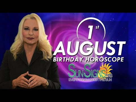 Birthday August 1st Horoscope Personality Zodiac Sign Leo Astrology