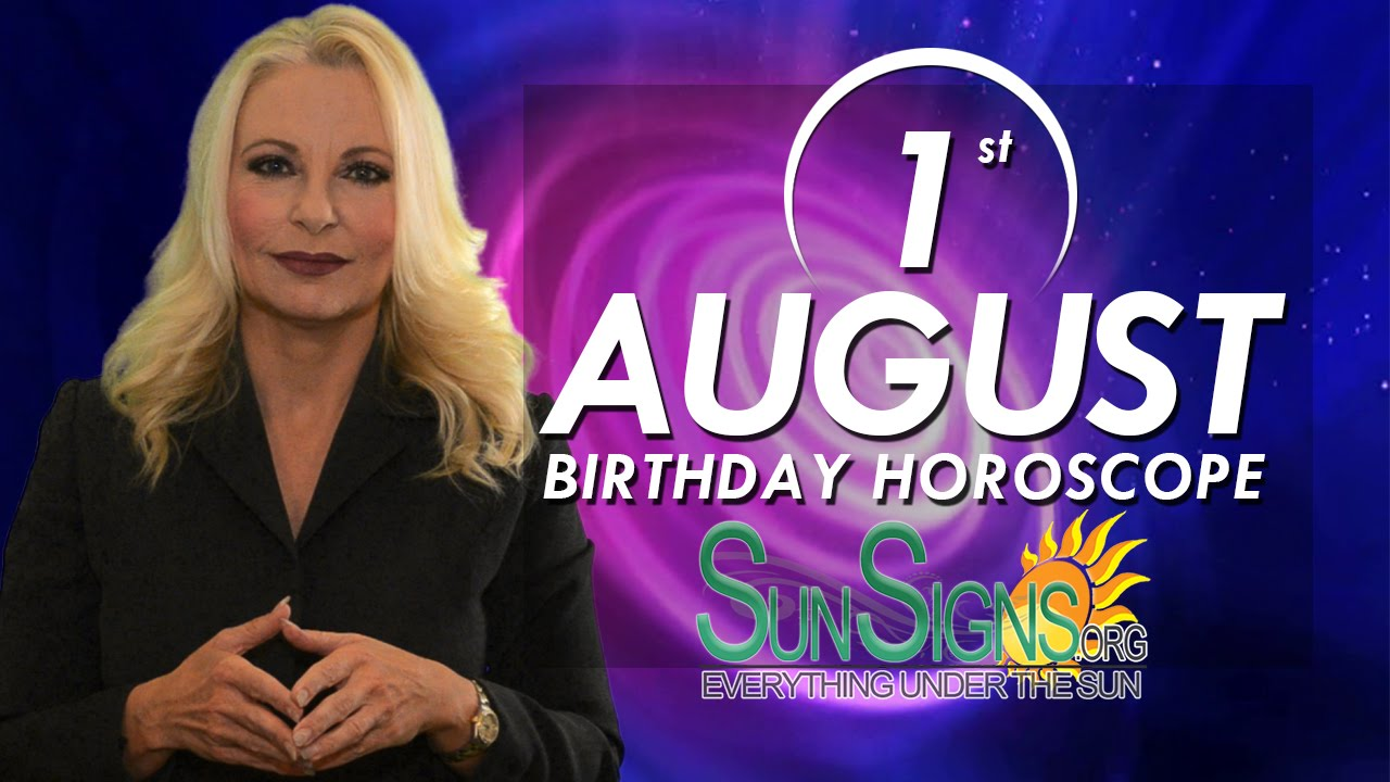 August 1 Zodiac Horoscope Birthday Personality | SunSigns Org