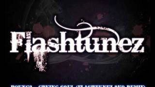B0UNC3 - Crying Soul (Flashtunez 2k9 Remix)