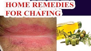 Chafing Remedy -  Home Remedies for Chafing