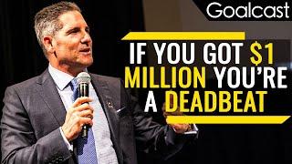 How Long Would $1 Million Dollars Last You? | Grant Cardone | Goalcast