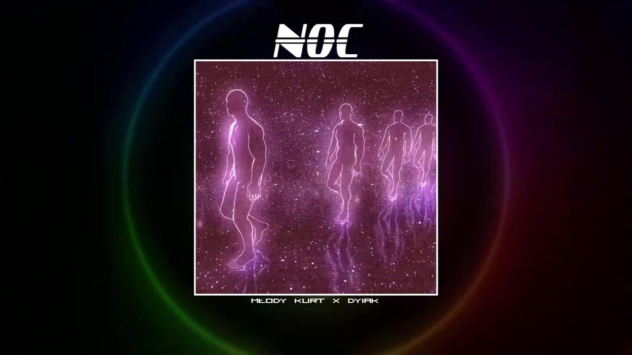 młody kurt x dyiak  - NOC