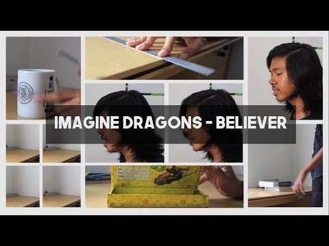 Imagine Dragons - Believer (Household Cover)