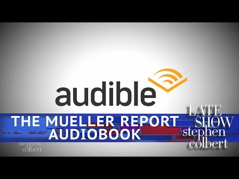 See Funny Late Show Skit - The Mueller Report Audiobook!