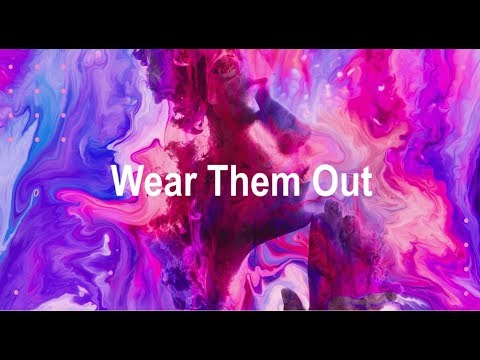 Wear Them Out | Pastor Paul & Kerry