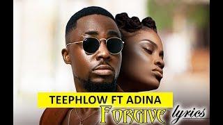 Teephlow FORGIVE ft ADINA (LYRICS VIDEO).mp3