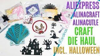 Aliexpress CRAFT DIE HAUL ft. ALINACRAFT Alinacutle Aliexpress haul including HALLOWEEN METAL DIES