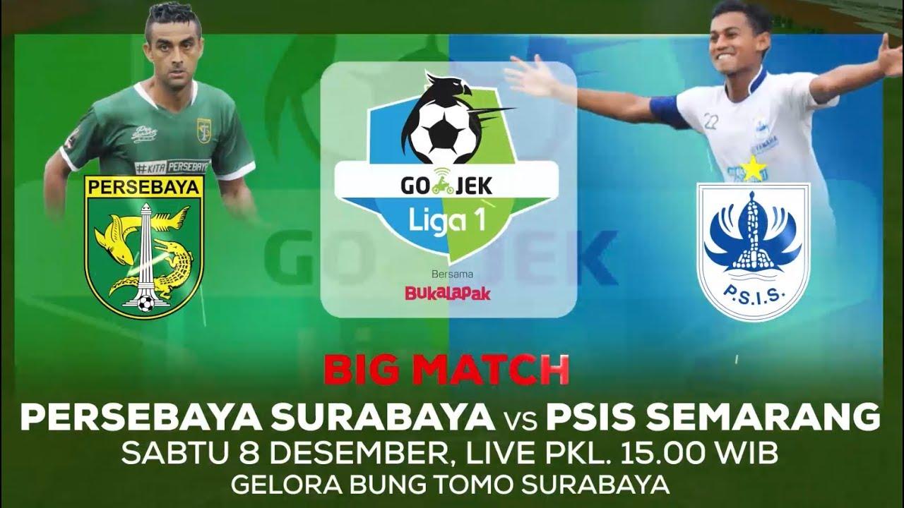 Persebaya Surabaya Vs Psis Semarang