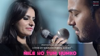 Mile Ho Tum Humko | Cover Song | Shree N  | Focus Films Studio | 2016