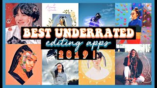 Best UNDERRATED Editing Apps  2019