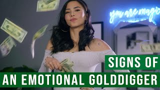 Signs of an Emotional Gold Digger