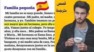 Learn spanish for beginners / reading text :  تعلم الإسبانية من خلال قصص  مترجمة
