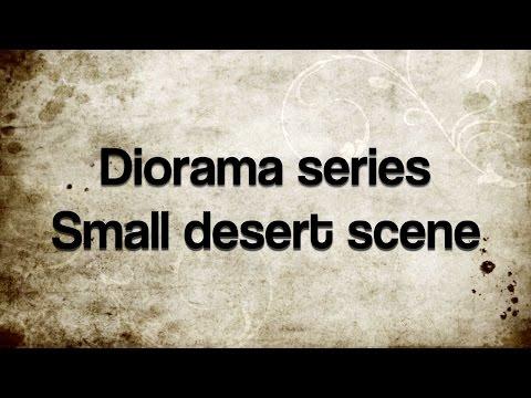 Tutorial - Small desert scene - Diorama series