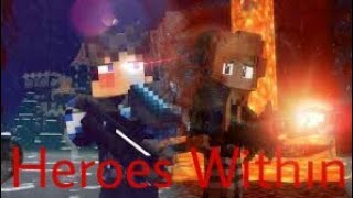 """Gambar cover """"Heroes Within""""-A Minecraft Story/Animation"""