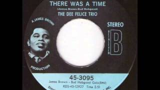 The Dee Felice Trio  -  There was a time