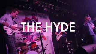 THE HYDE - CENTRE STAGE HEATS (BELGRAVE MUSIC HALL)