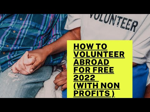 How to Volunteer abroad for free Volunteering abroad 2021
