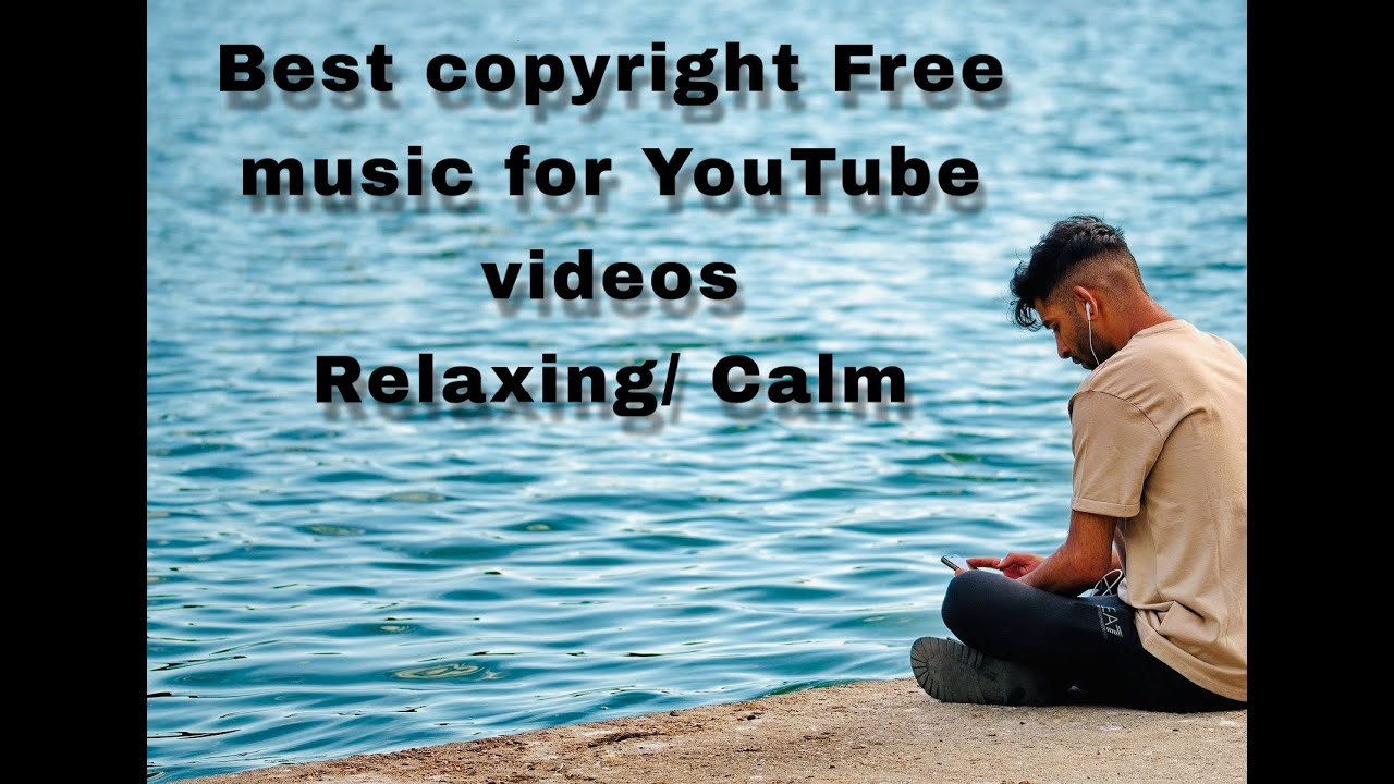 Copyright Free Calm Music For Youtube Videos Relaxing 3 82 Mb 02 47 Free Play
