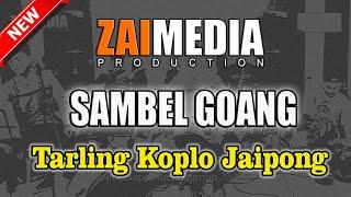TARLING KOPLO JAIPONG SAMBEL GOANG (COVER) Zaimedia Production Group Feat Nok Oom