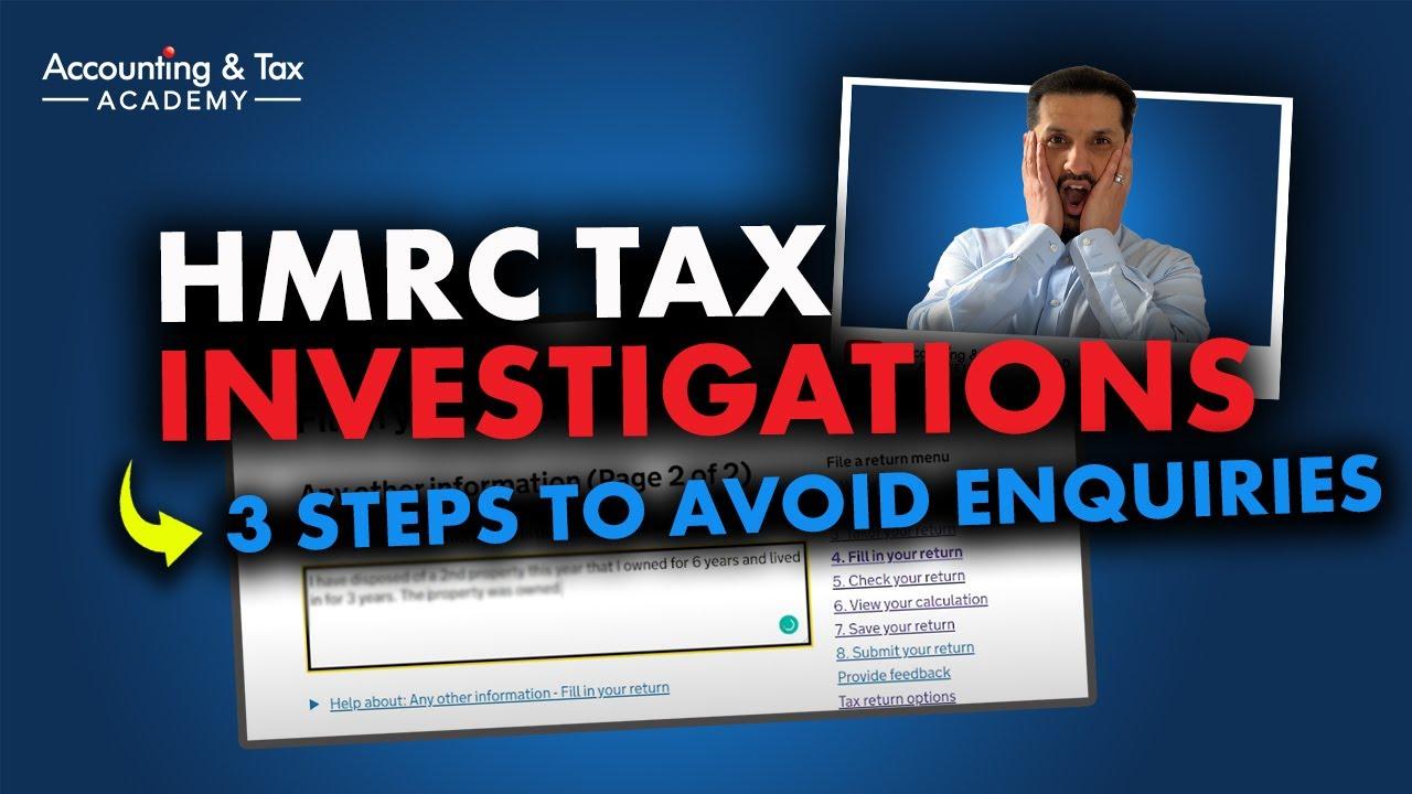 Self Assessment Tax Return UK (2020) – 3 Steps to Avoid a HMRC Tax Investigation